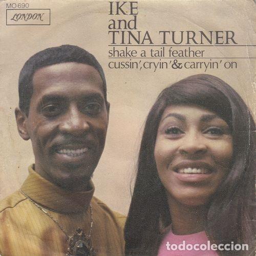 IKE AND TINA TURNER - SHAKE A TAIL FEATHER - SINGLE ESPAÑOL DE VINILO # (Música - Discos - Singles Vinilo - Funk, Soul y Black Music)