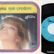 Discos de vinilo: MINA - NON CREDERE - SINGLE ESPAÑOL DE VINILO #. Lote 180462398