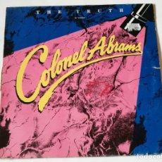 Discos de vinilo: COLONEL ABRAMS - THE TRUTH (12 VERSION) - 1985. Lote 180462466