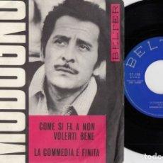 Discos de vinilo: DOMENICO MODUGNO - COME SI FA A NON VOLERTI BENE - SINGLE ESPAÑOL DE VINILO #. Lote 180462516
