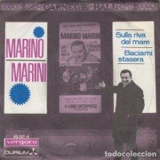 Discos de vinilo: MARINO MARINI - SULLA RIVA DEL MARE - SINGLE ESPAÑOL DE VINILO #. Lote 180462570