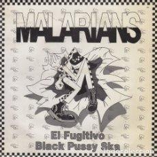 Discos de vinilo: MALARIANS - EL FUGITIVO / BLACK PUSSY SKA - SINGLE DE VINILO SPANISH SKA #. Lote 180462928