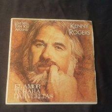 Discos de vinilo: KENNY ROGERD..LOVE WILL TURN YOU AROUND. Lote 180464050