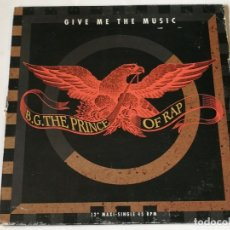 Discos de vinilo: B.G. THE PRINCE OF RAP - GIVE ME THE MUSIC - 1991. Lote 180464732
