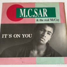 Discos de vinilo: M.C. SAR & THE REAL MCCOY - IT'S ON YOU - 1990. Lote 180464817