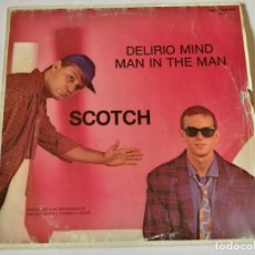 Discos de vinilo: SCOTCH - DELIRIO MIND - 1984. Lote 180465218
