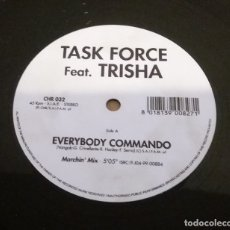 Discos de vinilo: TASK FORCE FEAT. TRISHA / EVERYBODY COMMANDO / MAXI-SINGLE 12 INCH. Lote 180472380