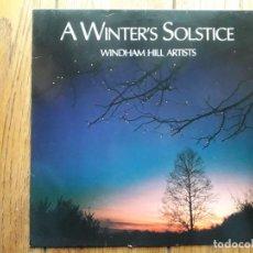 Discos de vinilo: WINDHAM HILL ARTISTS - A WINTER'S SOLSTICE - DAVID QUALEY + LIZ STORY + MARK ISHAM ..... Lote 180472821