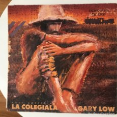 Discos de vinilo: GARY LOW - LA COLEGIALA (SPECIAL KOOL COFFEE MIX) - 12'' MAXISINGLE DON DISCO 1987. Lote 180474602