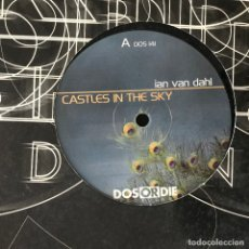 Discos de vinilo: IAN VAN DAHL - CASTLES IN THE SKY - 12'' MAXISINGLE DOS OR DIE 2000. Lote 180476435