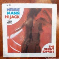 Discos de vinilo: HERBIE MANN HI-JACK SINGLE 1975. Lote 180476697