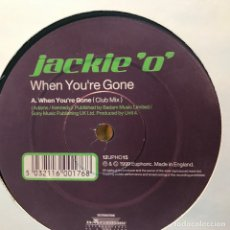 Discos de vinilo: JACKIE 'O' - WHEN YOU'RE GONE - 12'' MAXISINGLE EUPHORIC 1999. Lote 180477712