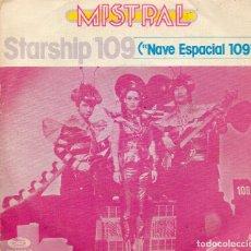 Discos de vinilo: ENVÍO CERTIFICADO - SINGLE MISTRAL -MOVIEPLAY 1978 - ENVÍO MÍNIMO EN LOTES 5 €.. Lote 180482622