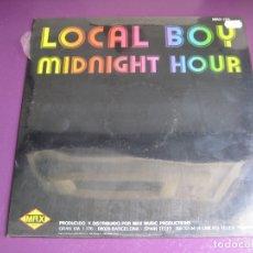 Discos de vinilo: LOCAL BOY MAXI SINGLE MAX MUSIC 1985 PRECINTADO - MIDNIGHT HOUR +1 ITALODISCO - DISCO 80'S - LIME - . Lote 180484992