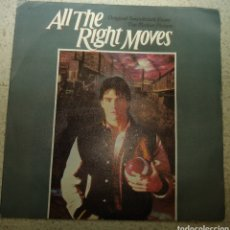 Discos de vinilo: ALL THE RIGHT MOVES. BSO. Lote 180501976