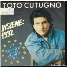 Disques de vinyle: TOTO CUTUGNO - INSIEME 1992 (2 VERSIONES) - SINGLE 1990 - ED. ITALIA. Lote 180506546