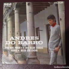 Disques de vinyle: ANDRÉS DO BARRO ?– POR NON PODER / A UNS OLLOS VERDES / HOMES / DEIXA QUE CHOVA. RCA. 1969. RARO!. Lote 180510941