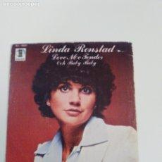 Dischi in vinile: LINDA RONSTADT LOVE ME TENDER / OOH BABY BABY ( 1978 HISPAVOX ESPAÑA ) . Lote 180514020