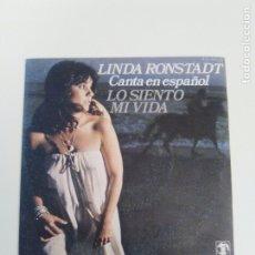 Dischi in vinile: LINDA RONSTADT CANTA EN ESPAÑOL LO SIENTO MI VIDA / TRY ME AGAIN ( 1976 HISPAVOX ESPAÑA ). Lote 180514061