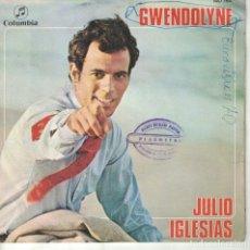 Discos de vinilo: JULIO IGLESIAS - GWENDOLYNE / BLA. BLA, BLA (SINGLE ESPAÑOL, COLUMBIA 1970). Lote 180847197