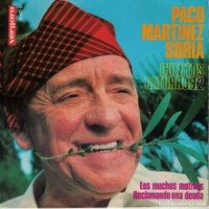 Discos de vinilo: PACO MARTINEZ SORIA - LOS MUCHOS MOTIVOS / RECLAMANDO UNA DEUDA. Lote 180848020
