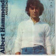 Discos de vinilo: ALBERT HAMMOND - ANSIEDAD / QUIEREME MUCHO (SINGLE ESPAÑOL, EPIC 1976). Lote 180848256