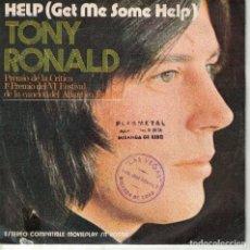 Discos de vinilo: TONY RONALD - HELP / ONCE UPON A TIME (SINGLE ESPAÑOL, MOVIEPLAY 1971). Lote 180848466