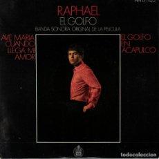Discos de vinilo: RAPHAEL - AVE MARIA / CUANDO LLEGA EL AMOR / EL GOLFO / EN ACAPULCO. Lote 180848876