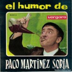 Discos de vinilo: PACO MARTINEZ SORIA - EL TARTAJA / AGUSTIN VALVERDE (SINGLE ESPAÑOL, VERGARA 1963). Lote 180849526