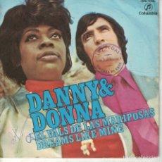 Discos de vinilo: DANNY AND DONNA - EL VALS DE LAS MARIPOSAS / DREAMS LIKE MINE (SINGLE ESPAÑOL, COLUMBIA 1971). Lote 180851110