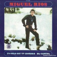 Discos de vinilo: MIGUEL RIOS - YO SOLO SOY UN HOMBRE / EL CARTEL (SINGLE ESPAÑOL, HISPAVOX 1969). Lote 180851581