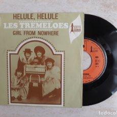 Discos de vinilo: LES TREMELOES.HELULE HELULE.. Lote 180862928