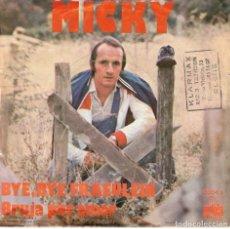 Discos de vinilo: MICKY BYE BYE FRAEULEIN BRUJA POR AMOR. Lote 180863053