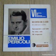 Discos de vinilo: EMILIO PERICOLI --- HO CAPITO CHE TI MO ---+3 EDICION 1963-- MINT ( M ). Lote 180875812