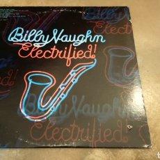 Discos de vinilo: BILLY VAUGHN–ELECTRIFIED . LP VINILO. SOUL - JAZZ.. Lote 180877701