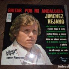 Discos de vinilo: FLAMENCO JIMENEZ REJANO -GRITA POR ANDALICIA AÑO 1978. Lote 180883966