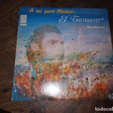 Discos de vinilo: FLAMENCO EL TURRUNERO - A MI PARD MANUE AÑO 1990. Lote 180889680