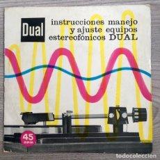 Discos de vinilo: DUAL - INSTRUCCIONES MANEJO Y AJUSTE EQUIPOS ESTEREOFÓNICOS . Lote 180891621