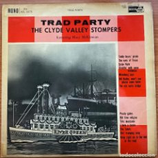 Discos de vinilo: THE CLYDE VALLEY STOMPERS FEATURING MARY MCGOWAN // TRAD PARTY // JAZZ // UK 1969. Lote 180894810