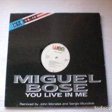 Discos de vinilo: MIGUEL BOSE.- YOU LIVE IN ME REMIX USA. LP WEA 1986. BEUN ESTADO DE USO VER DETALLES. Lote 180898078