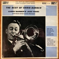 Discos de vinilo: CHRIS BARBER'S JAZZ BAND WITH GUEST ARTIST LONNIE DONEGAN // THE BEST OF CHRIS BARBER // UK 1960. Lote 180901631