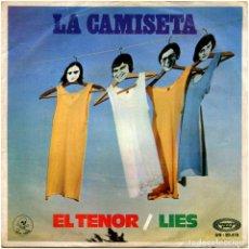 Discos de vinilo: LA CAMISETA (JUAN PARDO) - EL TENOR / LIES - SG SPAIN 1970 - MOVIEPLAY SN-20.473. Lote 180902983