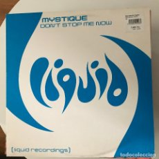 Disques de vinyle: MYSTIQUE - DON'T STOP ME NOW - 12'' MAXISINGLE LIQUID 2000. Lote 180914936