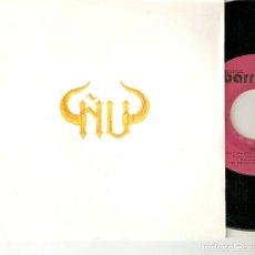 Discos de vinilo: ÑU NU 7 SPAIN 45 SINGLE 1987 UNA COPA POR UN VIEJO AMIGO PROMO HARD ROCK HEAVY BARRABAS EXCELENTE !!. Lote 180922500