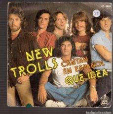 Discos de vinilo: SINGLES ORIGINAL DE NEW TROLLS EN ESPAÑOL. Lote 180929712