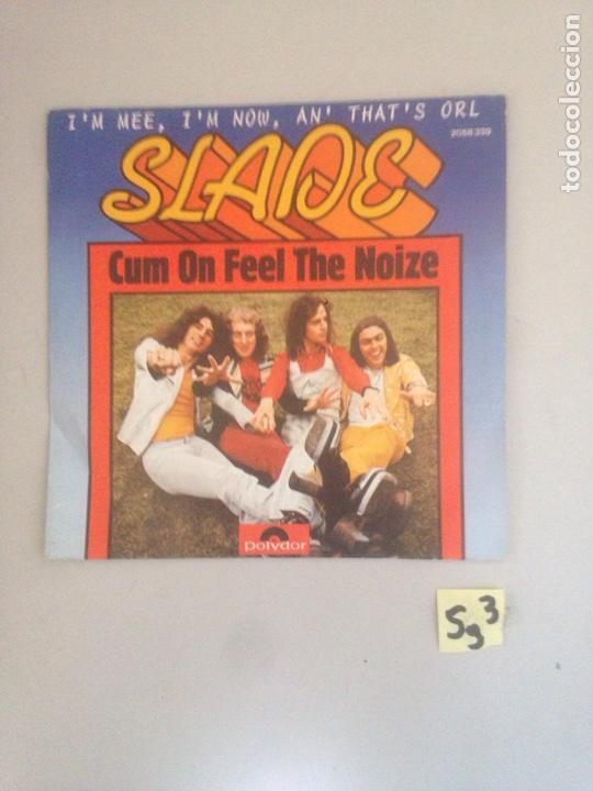 SLADE (Música - Discos - Singles Vinilo - Jazz, Jazz-Rock, Blues y R&B)