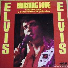 Discos de vinilo: ELVIS PRESLEY --BURNING LOVE --RCA AÑO 1972--- A ESTRENAR. Lote 180945215
