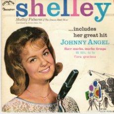 Discos de vinilo: SHELLEY FABARES - JOHNNY ANGEL + 3 - EP SPAIN 1962. Lote 180963796