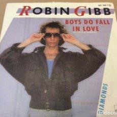 Discos de vinilo: ROBIN GIBB. BOYS DO FALL IN LOVE / DIAMONDS. POLYDOR 1984.. Lote 180966093