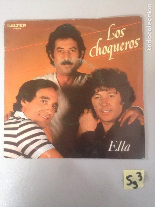 LOS CHOQUEROS (Música - Discos - Singles Vinilo - Flamenco, Canción española y Cuplé)